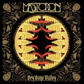 Dry Bone Valley von Mastodon