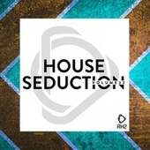 House Seduction, Vol. 32 de Various Artists