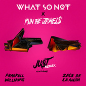 JU$T (feat. Pharrell Williams & Zack de la Rocha) (Remix) by Run The Jewels