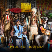 Live and Die In Afrika by Sauti Sol