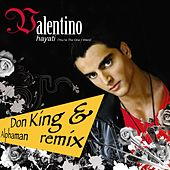 Hayati [You're The One I Want] [feat Don King & Alphaman Remix] de Valentino
