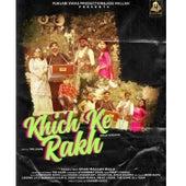 Khich Ke Rakh de Khan Mallan Wala
