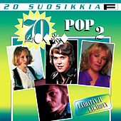 20 Suosikkia / 70-luku / Pop 2 / Läähätän ja läkähdyn von Various Artists