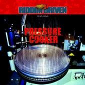 RIDDIM DRIVEN - PRESSURE COOKER by Riddim Driven - Pressure Cooker