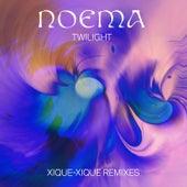 Twilight (Xique-Xique Remixes) by Noema