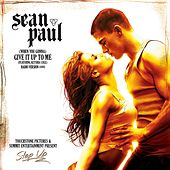 [When You Gonna] Give It Up To Me by Sean Paul