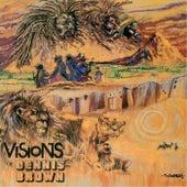 Visions Of Dennis Brown by Dennis Brown