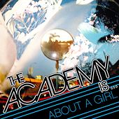 About A Girl de The Academy Is. . .