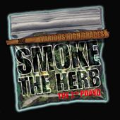 Smoke The Herb: The 2nd Pound by Various Artists