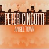 Angel Town von Peter Cincotti