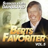 Sveriges Bästa Dansband - Berts Favoriter Vol. 5 by Various Artists