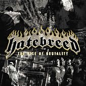 The Rise of Brutality von Hatebreed