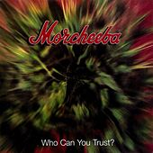 Who Can You Trust? de Morcheeba