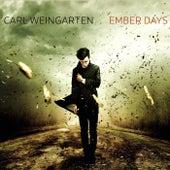 Ember Days by Carl Weingarten
