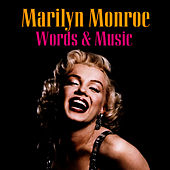 Marilyn Monroe Words and Music von Marilyn Monroe