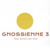 Satie: Gnossienne, IES 24: No. 3 - Lent by Paul Simon Van Vliet