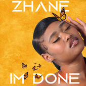 I'm Done by Zhane