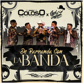 De Parranda Con la Banda fra Banda Coloso