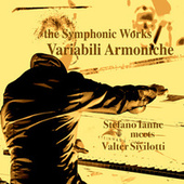 The Symphonic Works: Variabili Armoniche (Remastered) by Stefano Ianne