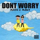 Dont Worry von Math & Many