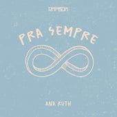 Pra Sempre de Ana Ruth