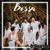Bossa 20 de Ordinarius