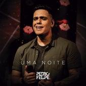 Uma Noite von Pedro Felipe