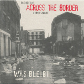 Was bleibt EP by Across The Border