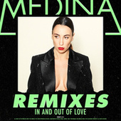 In And Out Of Love (Remixes) fra Medina