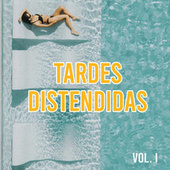 Tardes distendidas Vol. I by Various Artists