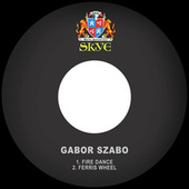 Fire Dance / Ferris Wheel van Gabor Szabo