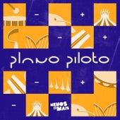Plano Piloto, EP2 de Grupo Menos É Mais