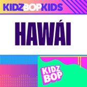 Hawái by KIDZ BOP Kids