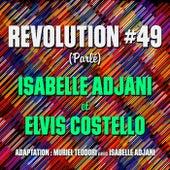 Revolution #49 (Parlé) von Isabelle Adjani & Elvis Costello