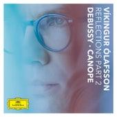 Reflections Pt. 2 / Debussy: Canope von Vikingur Olafsson