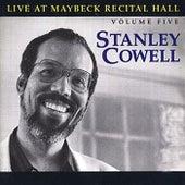 The Maybeck Recital Series, Vol. 5 de Stanley Cowell