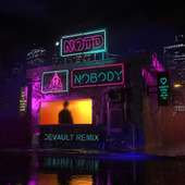 Nobody (Devault Remix) von NOTD