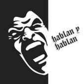 Hablan y Hablan by MC Grillo