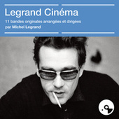 Legrand cinéma by Michel Legrand