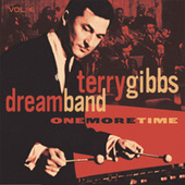 One More Time, Vol. 6 (Live At The Seville and Sundown, Hollywood, CA / March And November, 1959) by Terry Gibbs