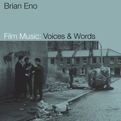 Film Music: Voices & Words de Brian Eno