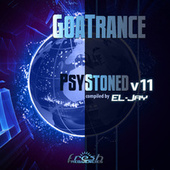 GoaTrance PsyStoned, Vol. 11 (Album DJ Mix Version) by Eljay