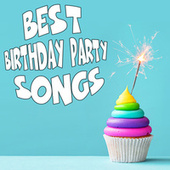 Best Birthday Party Songs by Various Artists