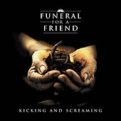 Kicking and Screaming de Funeral For A Friend
