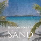 Shadows on the Sand de Various Artists