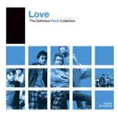 Definitive Rock: Love by Love