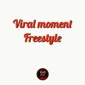 Viral Moment Freestyle de Rah the Broker