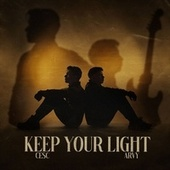 Keep Your Light by Arvy