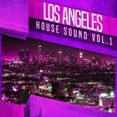 L.A. House Sounds, Vol. 1 by Various Artists