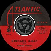 Mustang Sally / Three Time Loser [Digital 45] by Wilson Pickett